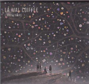 La Mal Coiffee - L'Embeliniare