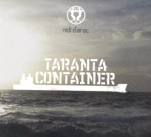 Nidi D'Arac - Taranta Container - MiekeOK