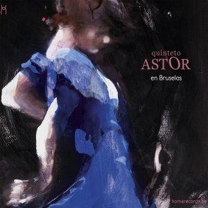 Quinteto Astor - En Bruselas