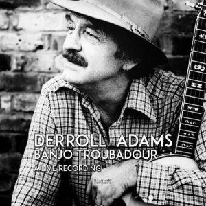 Derroll adams - Banjo Troubadour