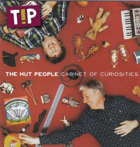 The hut people - Cabinet of curiosities