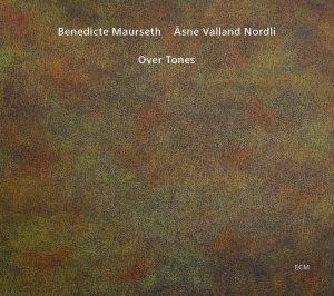 benedicte maurseth asne valland nordli - over tones