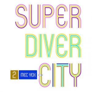 Mec Yek - SuperDiverCity