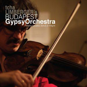 Tcha Limberger's Budapes Gypsy Orchestra - Fekete éjszaka borulj a világra